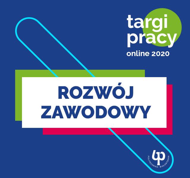 Targi pracy on-line 2020 PB - Rozwój zawodowy