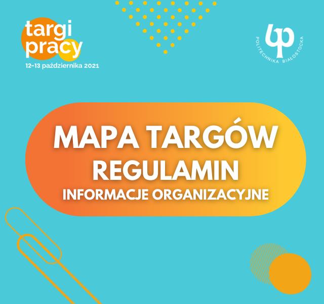 Mapa targów, regulamin, informacje organizacyjne