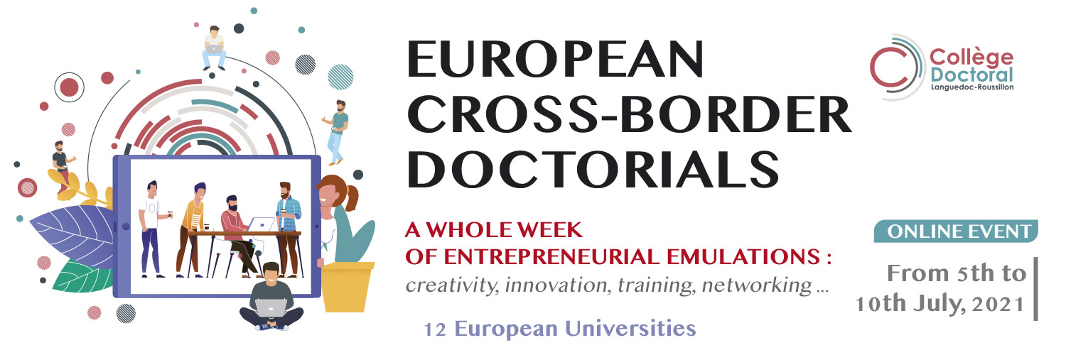 EUROPEAN CROSS-BORDER DOCTORIALS FROM 5TH TO 10TH JULY, 2021