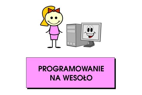 Programowanie na wesoło