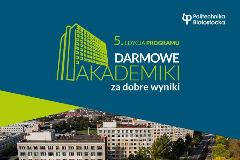 grafika promująca program Darmowe Akademiki za dobre wyniki - z użyciem zdjęcia budunków domów studenta PB