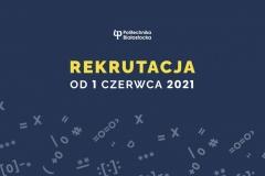 Rekrutacja od 1 czerwca 2021