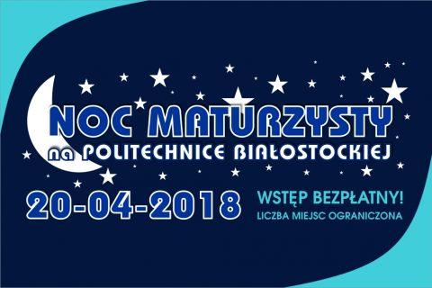 Noc Maturzysty na Politechnice Białostockiej