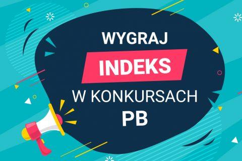 kolorowa grafika z elementem tuby nagłaśniającej i napisem: Wygraj Indeks w konkursach PB