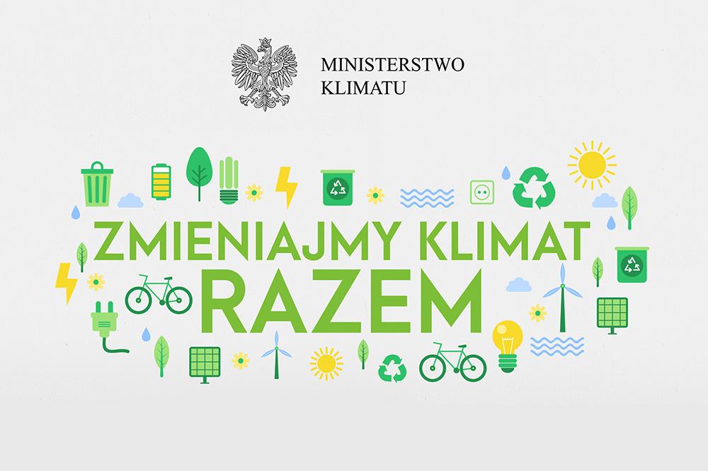 wokół napisu Zmieniamy Klimat Razem rozrzucone symbole graficzne związane z ochrona środowiska i oze. Na górze grafiki centralnie godło RP i napis Ministerstwo Klimatu