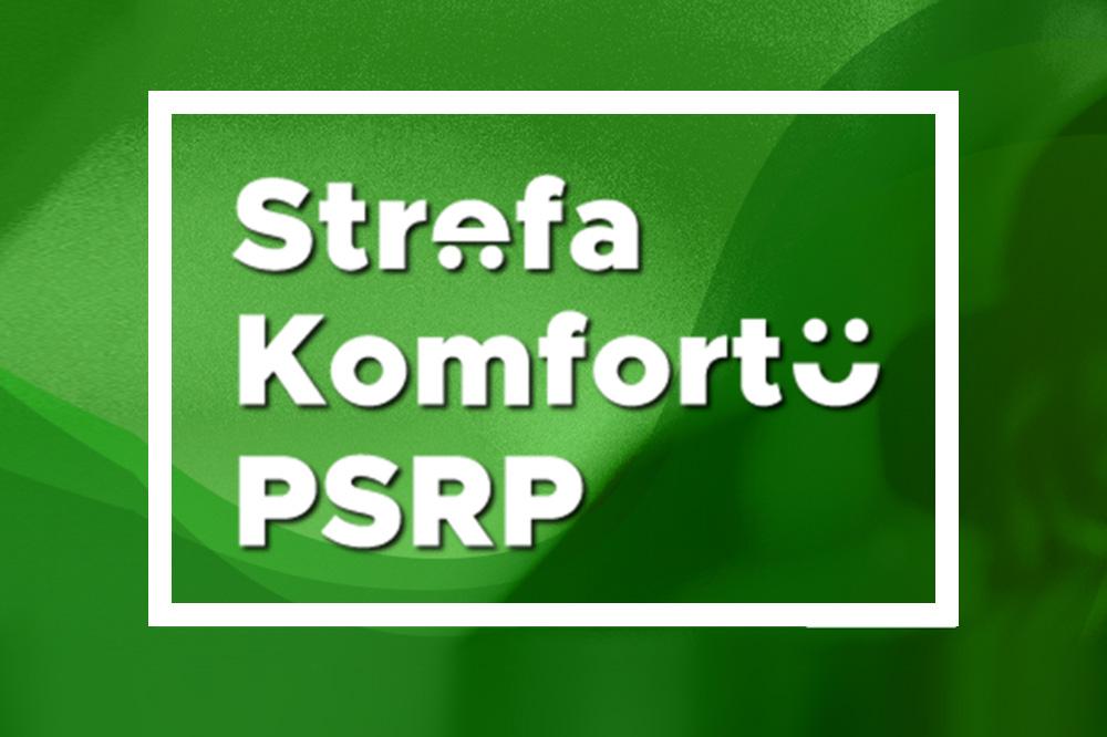 Grafika - na zielonym napis: Strefa komfortu PSRP