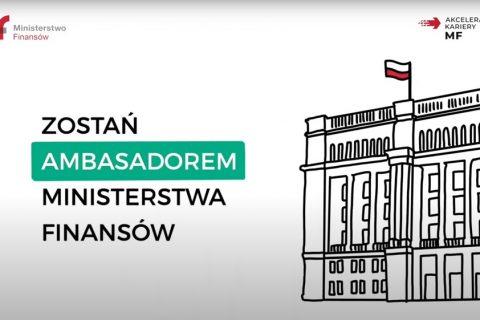 grafika promująca inicjatywę Ministrestwa Finansów: Zostań Ambasadorem Ministerstwa Finansów