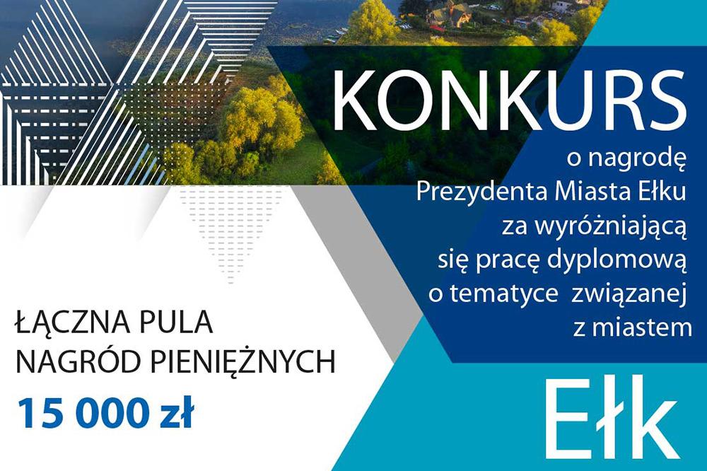 grafika promująca konkurs o nagrodę Prezydenta Miasta Ełku na pracę dyplomową o tematyce związanej z miastem Ełk