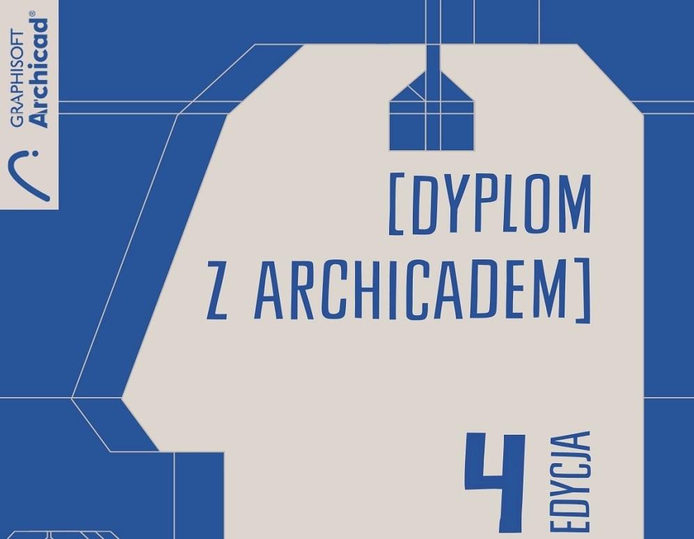 symbol graficzny czwartej edycji konkursu oraz napis [DYPLOM Z ARCHICADEM]