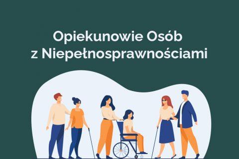 opiekunowie osób z niepełnosprawnościami