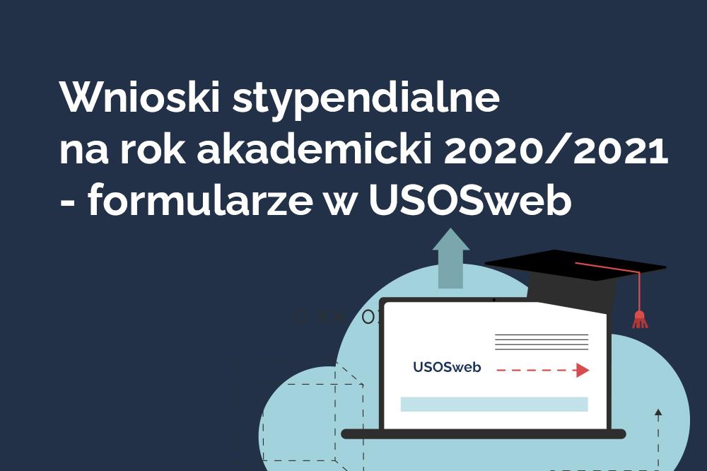 Grafika. na granatowym tle biały napis: Wnioski stypendialne na rok akademicki 2020/2021 - formularze w USOSweb. W prawym dolnym rogu schematyczne rysunki chmury, laptopa, biretu akademickiego