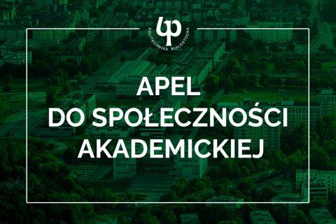 Na ciemnozielonym tle biała ramka, logo Politechniki Białostockiej i napis Apel do społeczności akademickiej