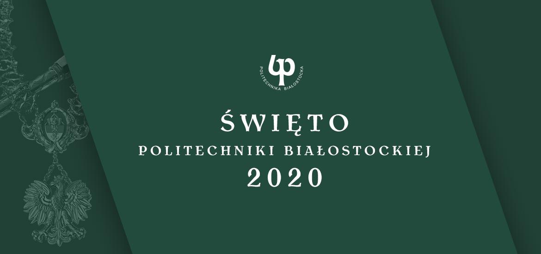 Święto Politechniki Białostockiej  2020