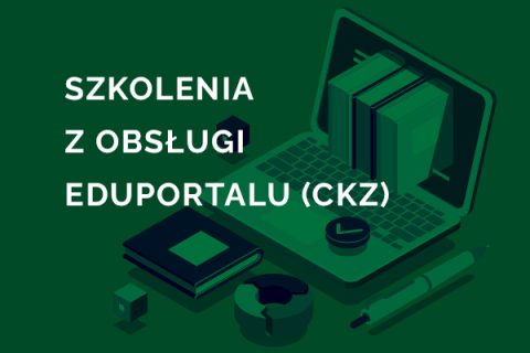 na zielonym tle biały napis: Szkolenia z Obsługi Eduportalu (CKZ)