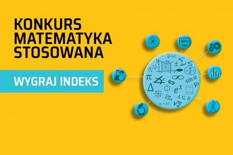plakat konkursu Matematyka Stosowana - wygraj indeks