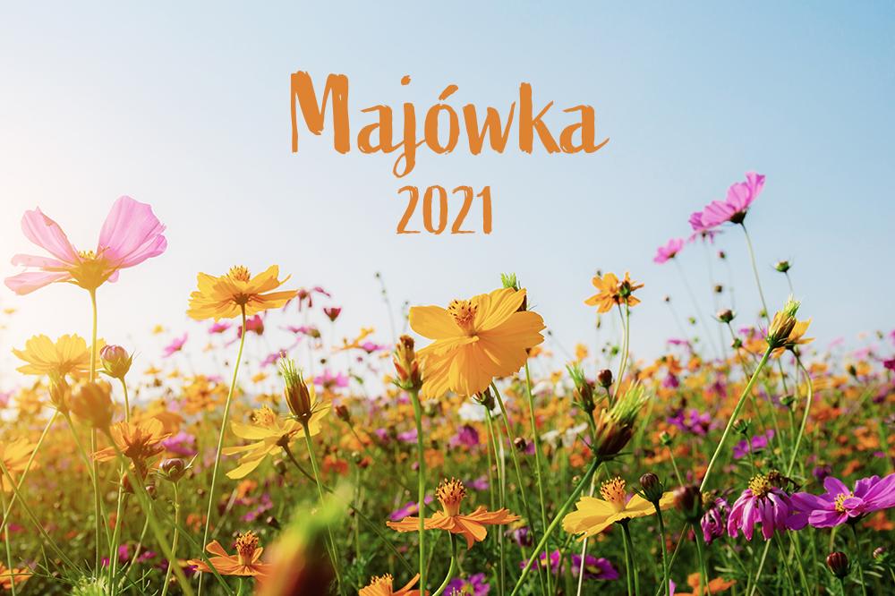 Łąka kwiatów, napis Majówka 2021