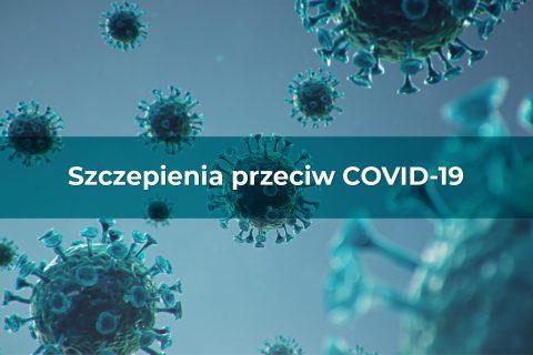 grafika ilustracyjna: na obrazie wirusa napis Szczepiania przeciw COVID-19