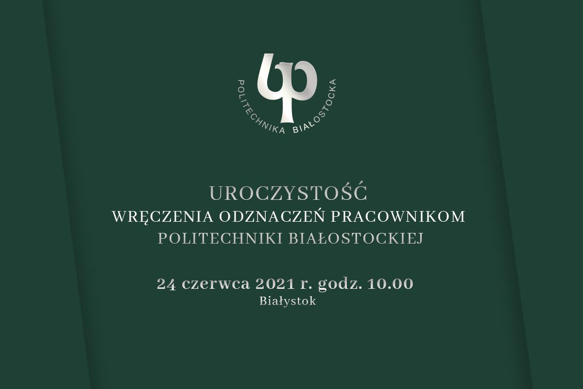 Uroczystość wręczenia odznaczeń pracownikom Politechniki Białostockiej