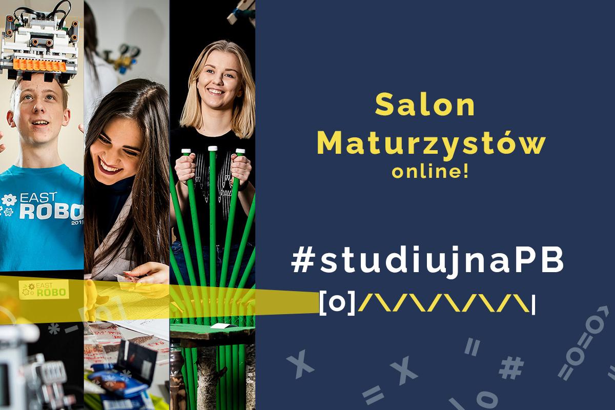 Politechnika Białostocka na Salonie Maturzystów online PERSPEKTYWY 2021
