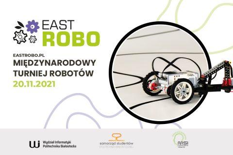 Grafika Turnieju EastROBO międzynarodowego Turnieju Robotycznego w dniu 20.11.2021