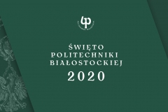 Plansza z napisem Święto Politechniki Białostockiej 2020